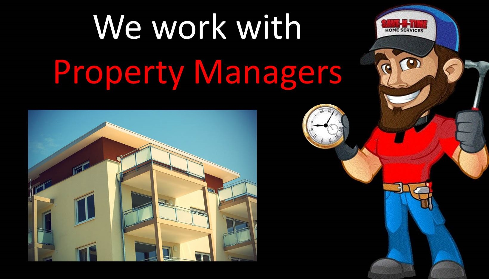 We work with Property Managers